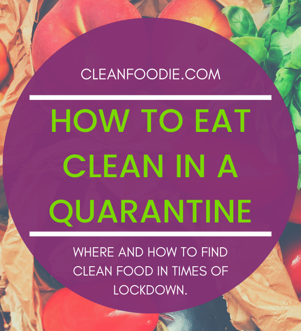 How to eat Clean in a Quarantine_Pinterest