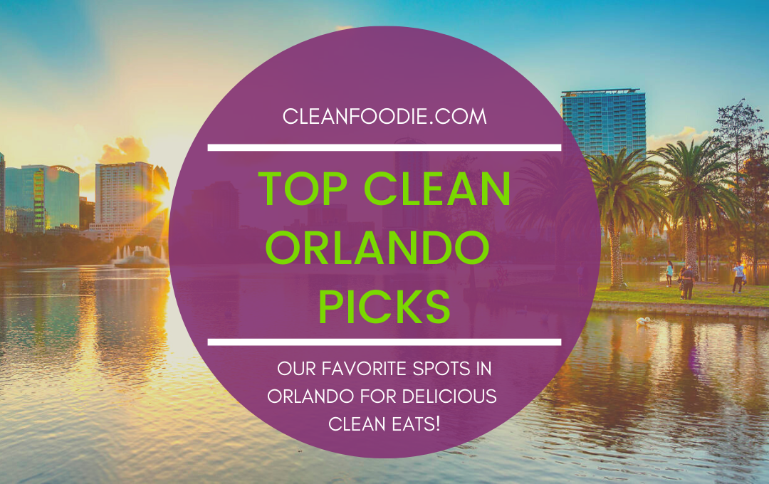 Orlando, Florida has become a foodie hotspot with a great offering of clean eating restaurants. Check out our TOP 5 CLEAN EATS IN ORLANDO article, with all the food porn pics that will get your mouth watering!