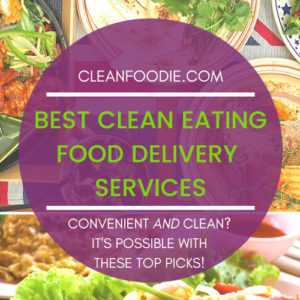 BEST CLEAN EATING FOOD DELIVERY SERVICES
