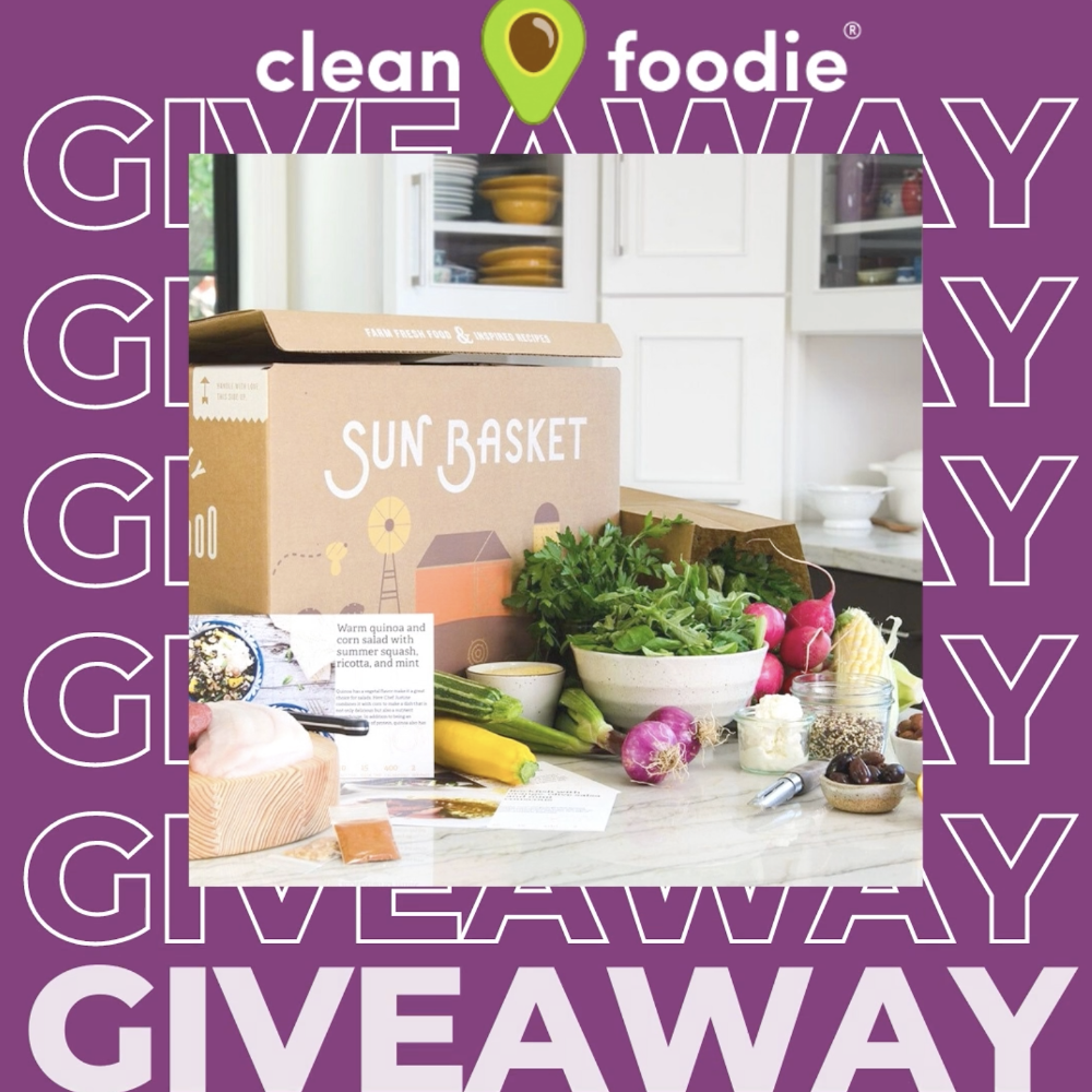 Clean Foodie Sun Basket Giveaway